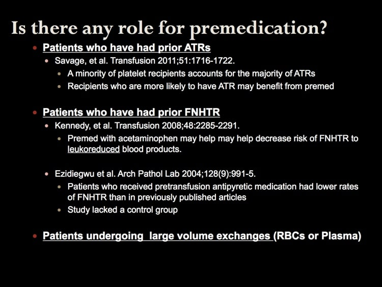 Shafi slide 5 - Well, when CAN we premedicate?