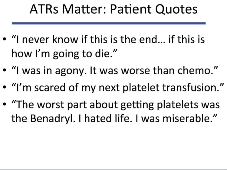 Savage Slide 3 - What do patients think of ATRs?