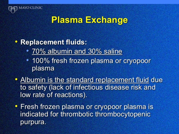 Winters Slide 12 - Replacement fluids in therapeutic apheresis
