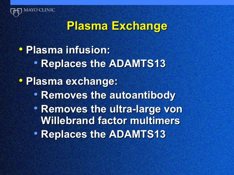 Winters Slide 3 - Why do plasma exchange in TTP?