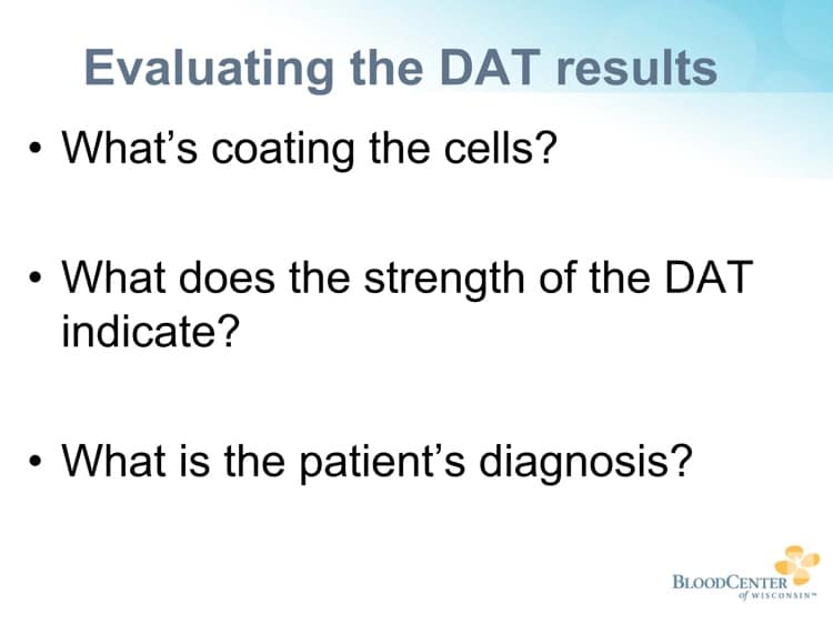 Johnson Slide 11 - Factors to consider when evaluating DAT results
