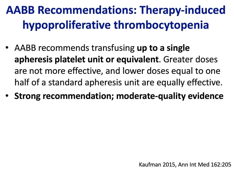 Slide 2 - Continuation of prophylactic platelets: A single apheresis dose is effective