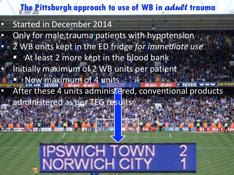 Slide 1 - Description of Pittsburgh program for whole blood in adult trauma