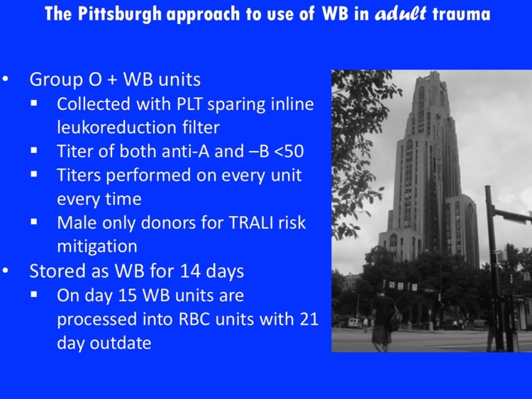 Slide 2 - Details on units of whole blood used in adult trauma in Pittsburgh program