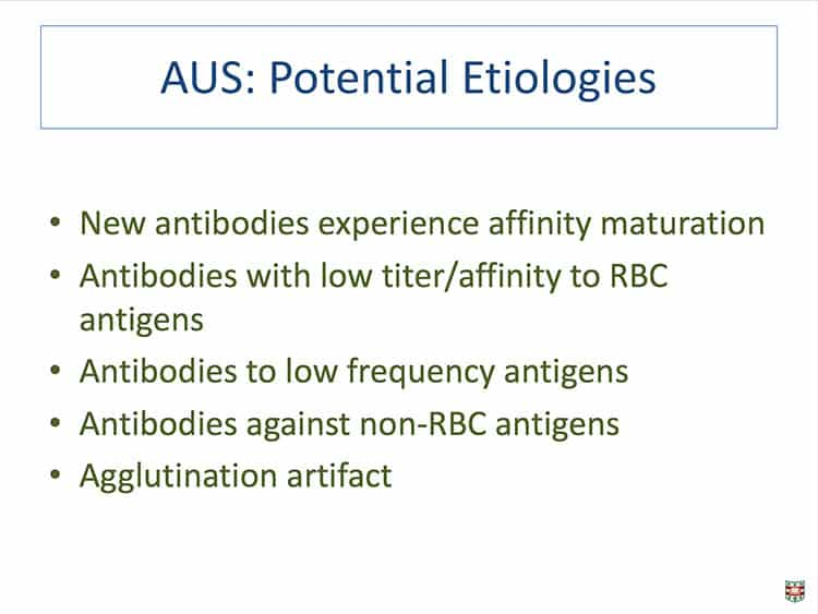 Slide 2 - Why do antibodies of undetermined specificity occur? Here are the most common reasons.