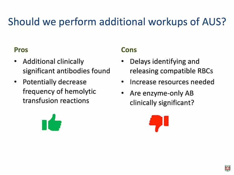 Slide 3 - Some pros and cons of further workups on AUS cases